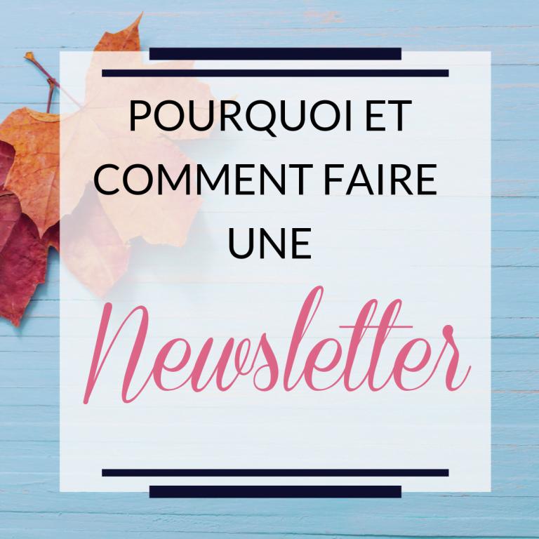 pourquoi et comment faire une newsletter