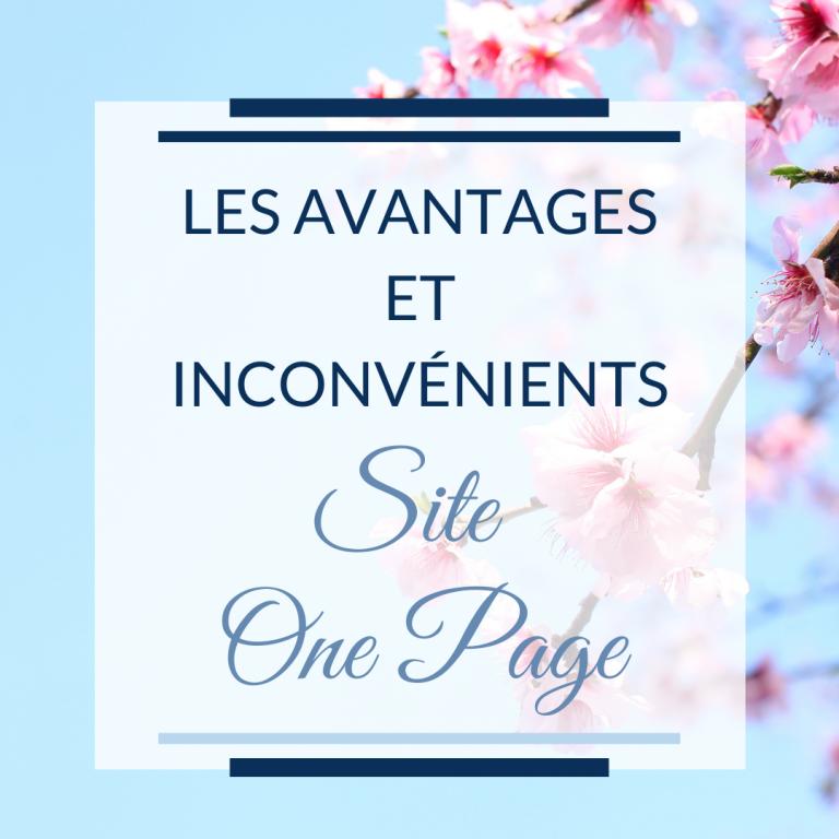 les avantages et inconvénients d'un site One Page